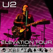 U2 -Elevation Tour -03/08/2001 -Arnhem -Pays-Bas -Gelredome #3 - U2 BLOG