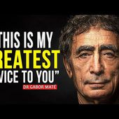 How NOT TO SCREW UP Your Kids by BAD PARENTING I Dr Gabor Maté