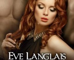 Jamais deux sans trois tome 2 : Francine + Mitchell + Alejandro de Eve LANGLAIS