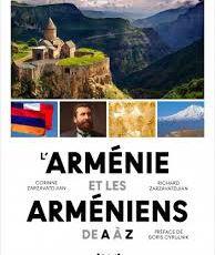 L'Arménie et les Arméniens, de A à Z