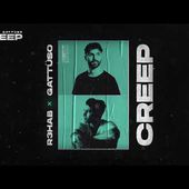 R3HAB & GATTÜSO - Creep (Official Lyric Video)