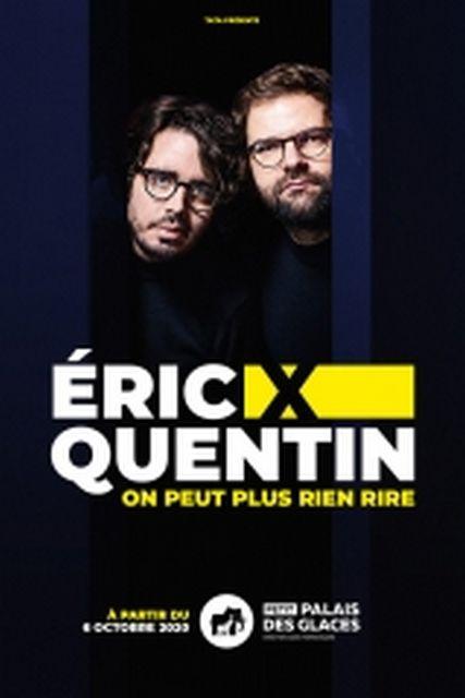 """ERIC et QUENTIN au Petit Palais des Glaces dans """"ON NE PEUT PLUS RIEN RIRE! """""""