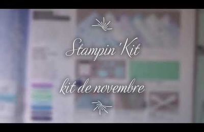 [Stampin'Kit] kit de novembre : collection Splendeur en flocons