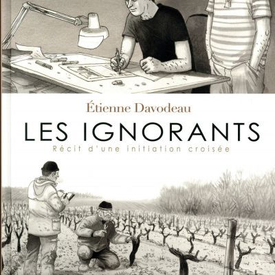 Les ignorants. Davodeau – 2011 (BD)