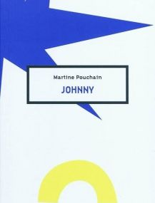 Martine Pouchain - Johnny