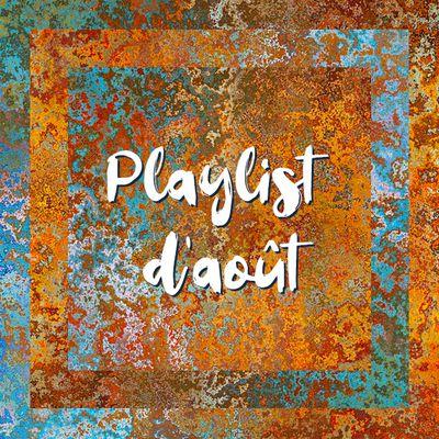 Playlist d'août