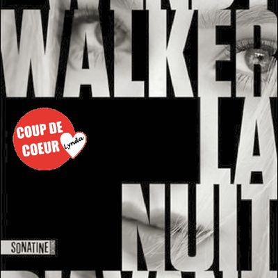 *LA NUIT D'AVANT* Wendy Walker* Éditions Sonatine, distribué par Interforum Canada* par Lynda Massicotte*