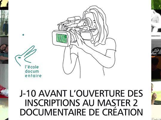 """J-10 avant l'ouverture des inscriptions au Master 2 """"Documentaire de création"""" !"""
