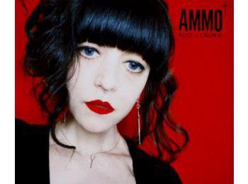 AMMO ~ Rose + Crown
