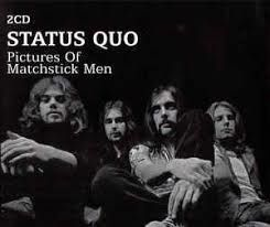 The Status Quo - Pictures of Matchstick Men