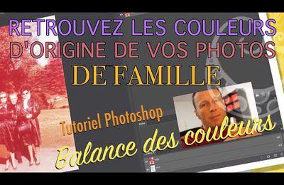 Tuto 23 - Retouchez vos photos en couleur endommagées par le temps