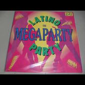 Latino Party - The Megaparty (Megadance Version) 1992 HQ