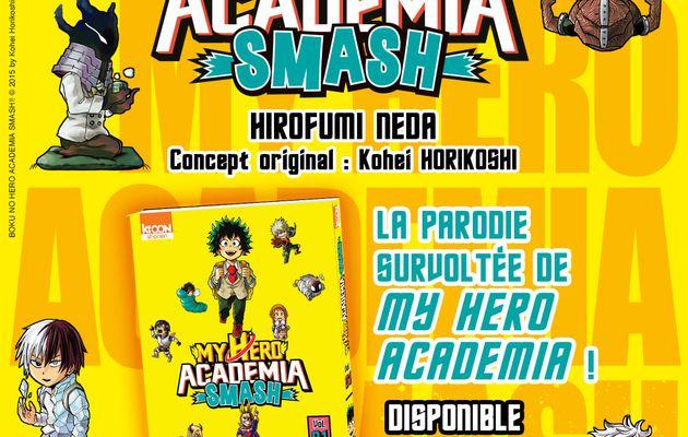 "Nouvelle licence chez Ki-oon :   ""My Hero Academia Smash"" : la parodie survoltée de MHA !"