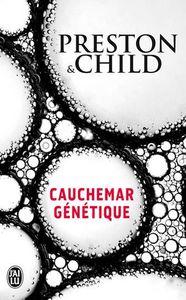 Concours Cauchemar génétique de Preston & Child