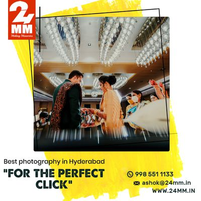 Let The Best Photographers In Hyderabad Capture Your Moments Of Emotions|24MM