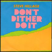 steve hillage - don't dither do it / getting in tune - 1979 - l'oreille cassée