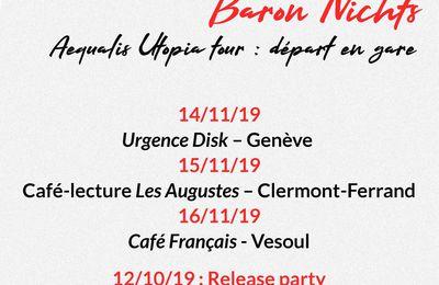 Baron Nichts - Aequalis Utopia tour : départ en gare