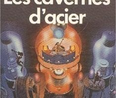 les cavernes d'acier, Asimov