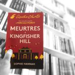 Meurtres à Kingfisher Hill, Sophie Hannah