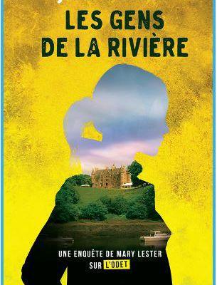 Mary Lester, tome 15 : Les gens de la rivière - Jean FAILLER