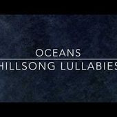 Oceans - Hillsong United - Solo Piano Lullaby Instrumental Cover