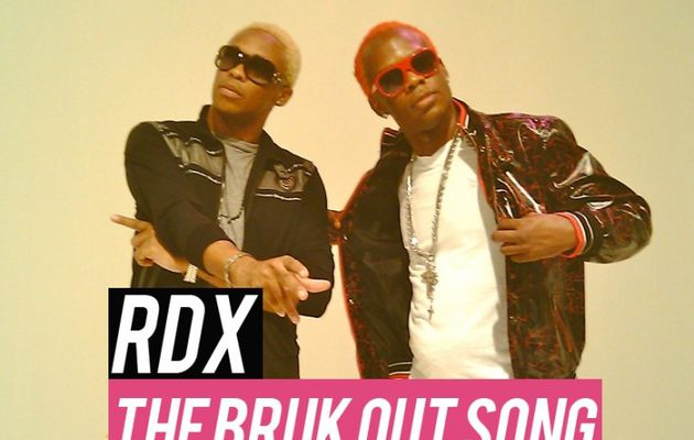 [DANCEHALL] RDX - THE BRUK OUT SONG - 2013