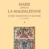 Marie de Magdala : la mère de Jésus ? - thierry-murcia-recherches-historico-bibliques.over-blog.com