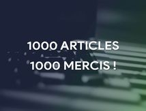 1 000 articles, 1 000 mercis !