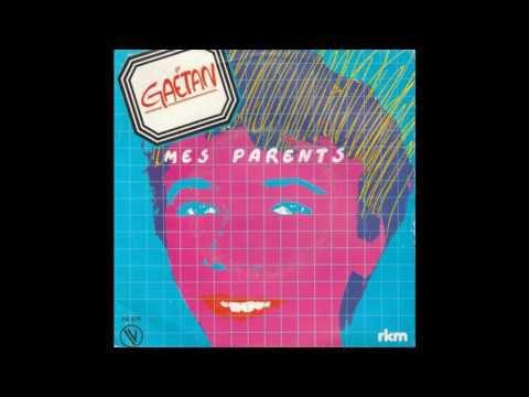 GAETAN - MES PARENTS