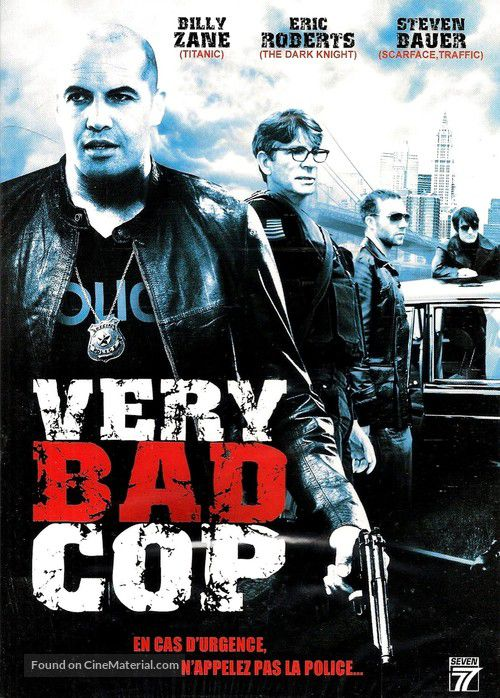 Very Bad Cop (2009) avec Eric Roberts, Billy Zane, Lilly Aguillard, Tammi Arender (Enemies Among Us)