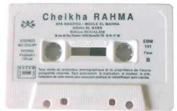 Quelques chansons à succès de Chikha Rahma el abassia بعض الأغاني المختارة للمطربة الشيخة رحمة العباسية