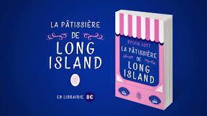 La pâtissière de Long Island de Sylvia Lott