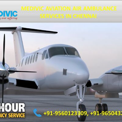 Medivic Aviation Air Ambulance Service; - Immediate Emergency Service in Chennai
