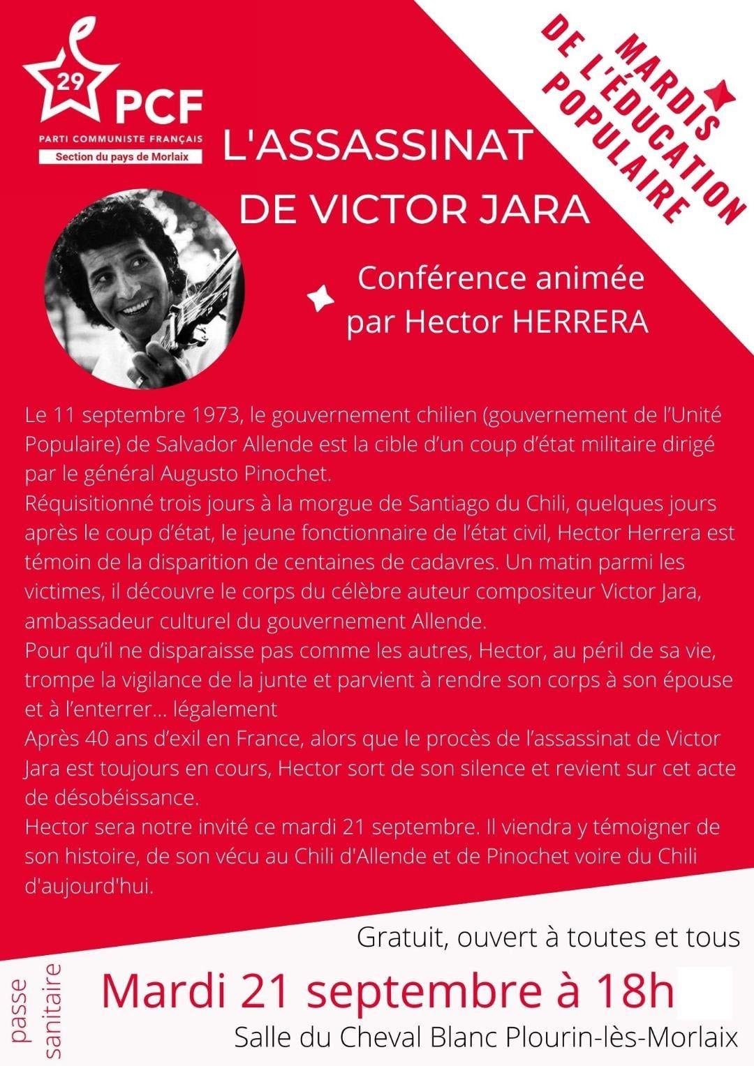 Le chilien Hector Herrera nous raconte le Chili d'Allende et de Pinochet, la mort de Victor Jara: Une conférence des « mardis de l'éducation populaire » se tiendra le mardi 21 septembre (18 h – salle du Cheval Blanc à Plourin les Morlaix).