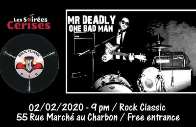 🎵  Mr Deadly One bad man (Italy) @ Rock Classic - 02/02/2020 - 21h00 - Entrée gratuite !
