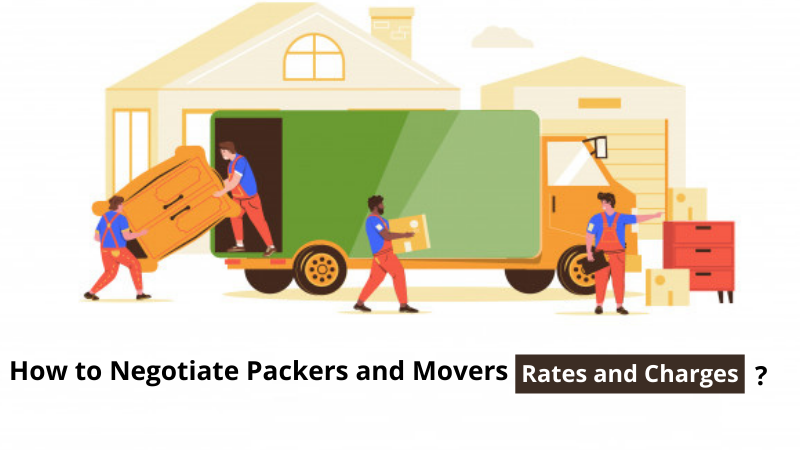 How to Negotiate Packers and Movers Rates?
