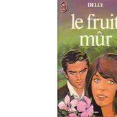 DELLY : Le fruit mûr. - Les Lectures de l'Oncle Paul