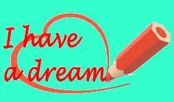 Une éternelle piste de réflexion : I have a dream