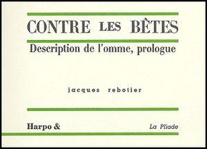 Contre les bêtes, Jacques Rabotier