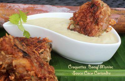 Croquettes Boeuf Manioc, Sauce Coco Coriandre