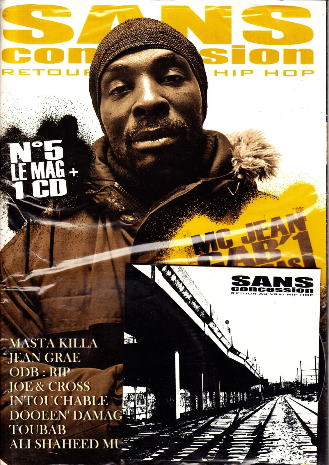 MC Jean Gab'1, Masta Killa, Jean Grae, Joe & Cross, Intouchable, Dooen'Damage et Toubab (ANPE) - Sans concession (fanzine hip-hop) - le rap c'était mieux avant