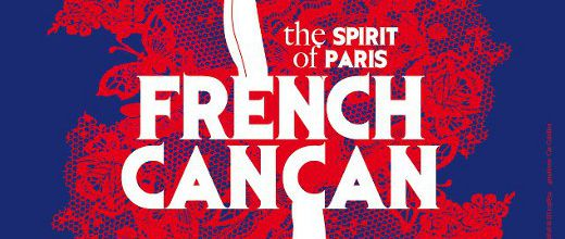 FRENCH CANCAN - The Spirit of Paris