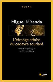 L'étrange affaire du cadavre souriant - Miguel Miranda