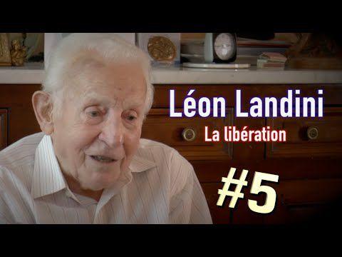 Léon Landini - Partie 5 - La libération