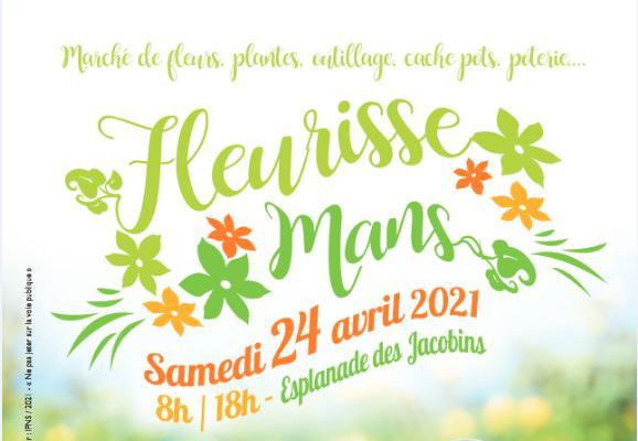 L'édition « Fleurisse'Mans » 2021 est maintenue