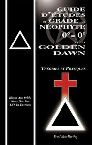 Golden Dawn : le néophyte