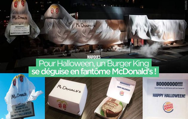 Pour Halloween, un Burger King se déguise en fantôme McDonald's ! #halloween