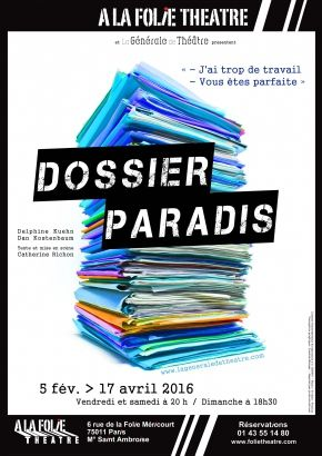 """""""Dossier Paradis"""" à La Folie Théâtre"""