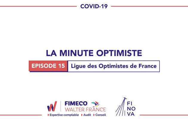 La Minute Optimiste - Episode 15 !