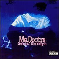 Mr Doctor - Settrip'n Bloccstyle